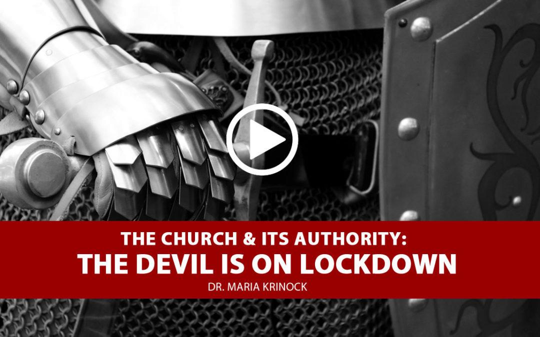 Prophetic Word: The Devil Is On Lockdown