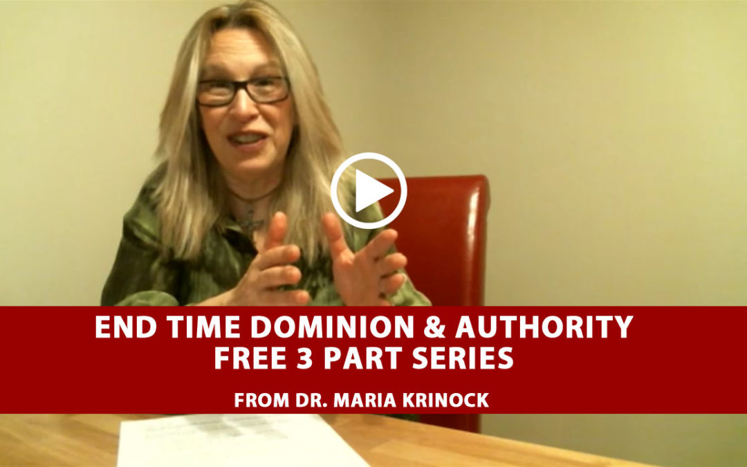 End Time Dominion & Authority